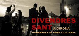 Divendres Sant a Girona